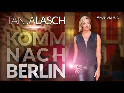 Tanja Lasch – Komm nach Berlin (Offizielles Musikvideo)