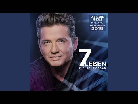 Michael Morgan – Sieben Leben (New Mix 2019)