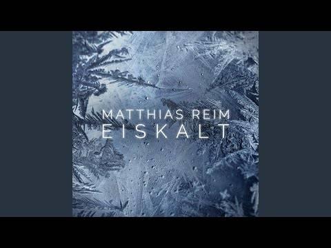 Matthias Reim – Eiskalt (Hörprobe)