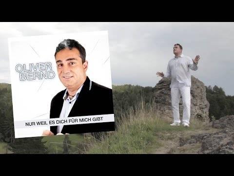 Nur weil es dich für mich gibt – Oliver Bernd (Official video)  (HD)