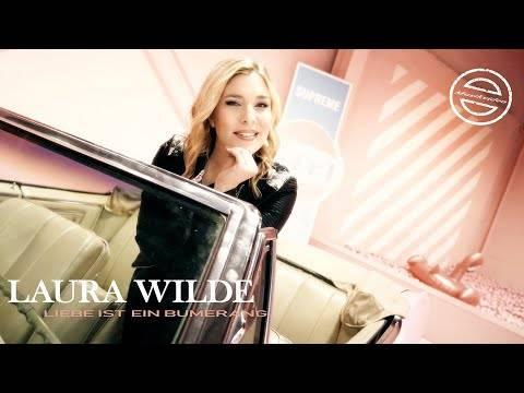 Laura Wilde – Liebe ist ein Bumerang (offizieller Videoclip)