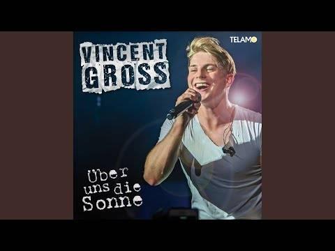Vincent Gross – Über uns die Sonne
