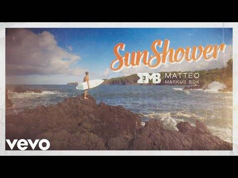 Matteo Markus Bok – Sunshower (Official Video)