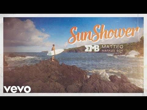 Matteo Markus Bok – Sunshower (Official Video)